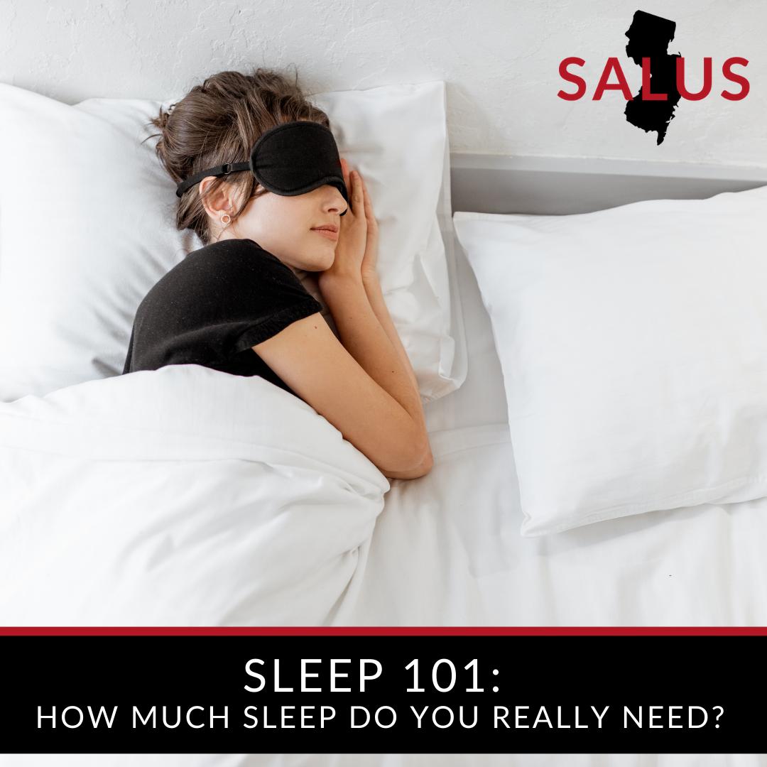 Sleep 101: How much sleep do you really need?