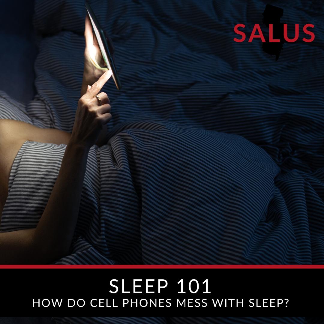 Sleep 101: How do cell phones mess with sleep?
