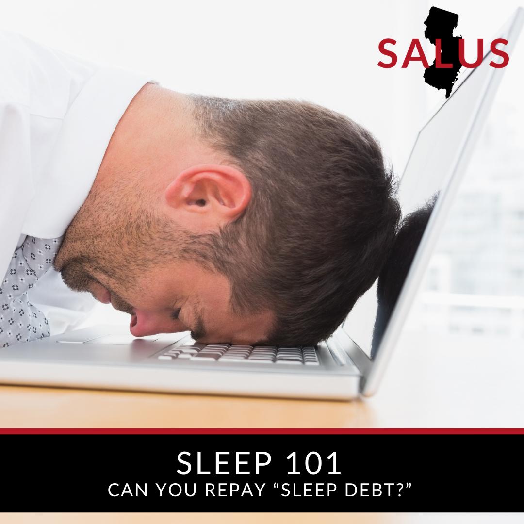 """Sleep 101: Can you repay """"sleep debt?"""""""