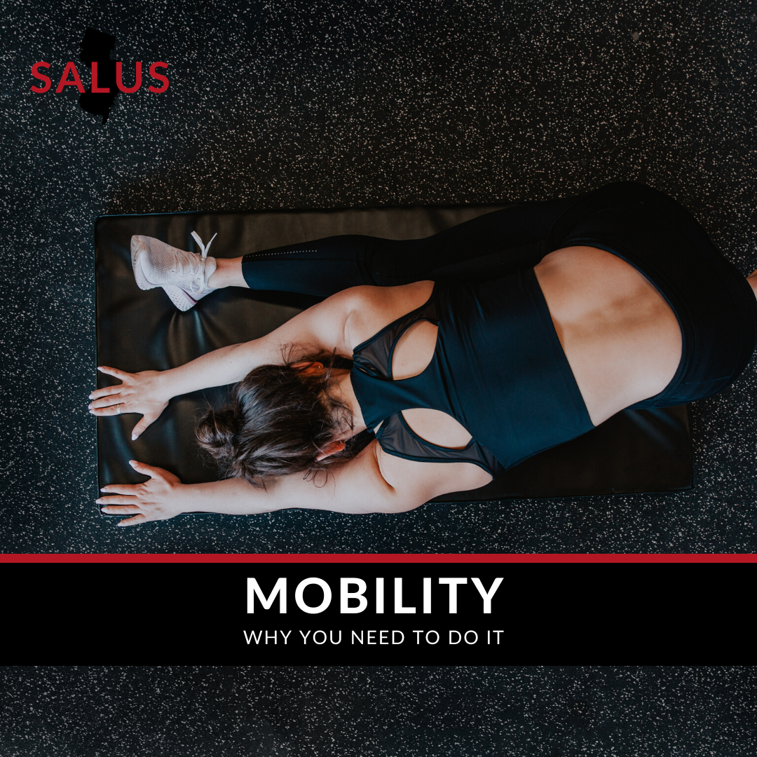 Mobility: Why You Need to Do It