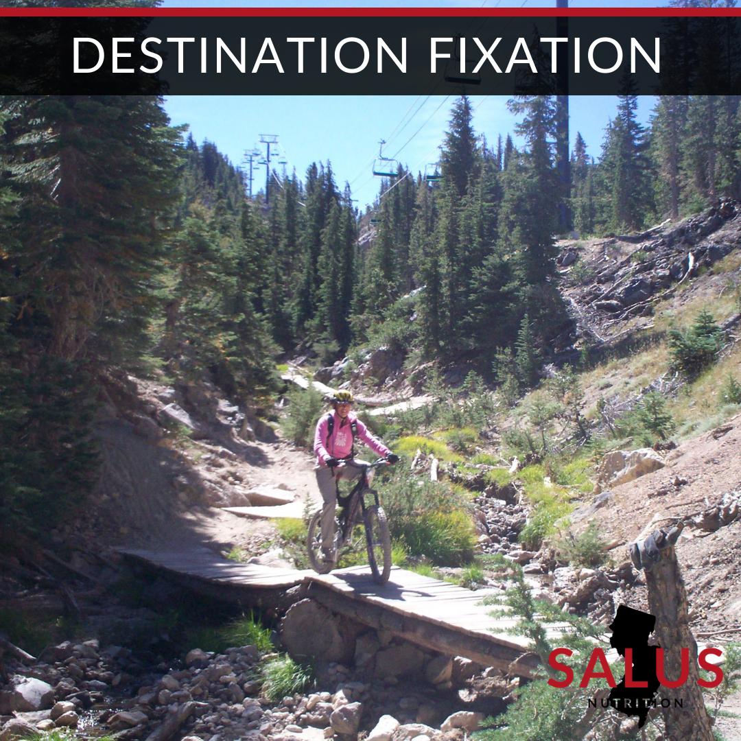 Destination Fixation